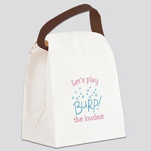 Lets Play Burp! the loudest Canvas Lunch Bag