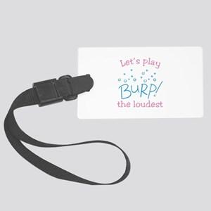 Lets Play Burp! the loudest Luggage Tag