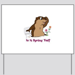 Is It Spring Yet Yard Sign