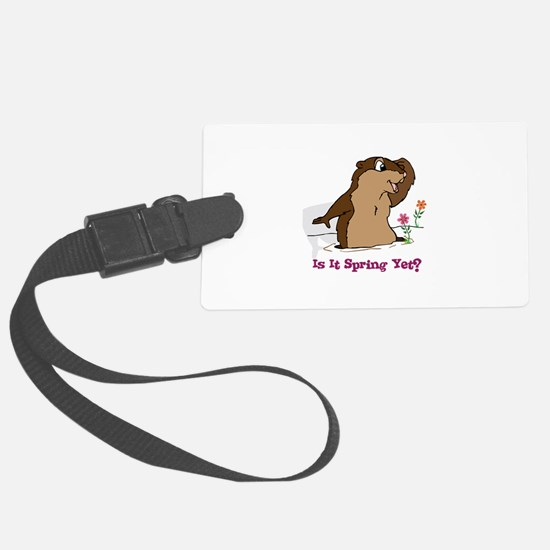 Is It Spring Yet Luggage Tag