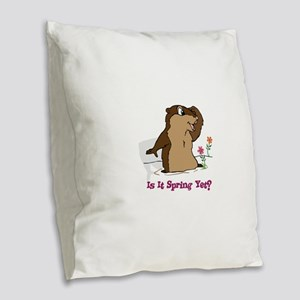 Is It Spring Yet Burlap Throw Pillow