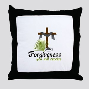 Forgiveness You Will Receive Throw Pillow