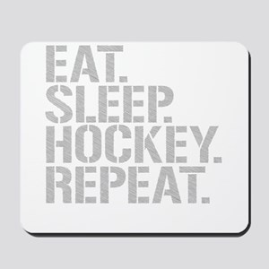 Eat Sleep Hockey Repeat Mousepad