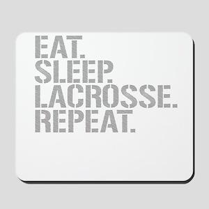 Eat Sleep Lacrosse Repeat Mousepad