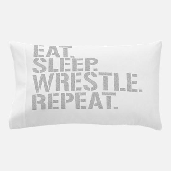 Eat Sleep Wrestle Repeat Pillow Case