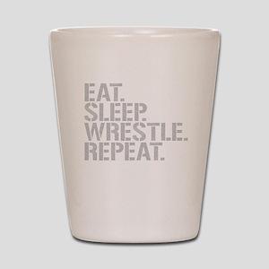Eat Sleep Wrestle Repeat Shot Glass