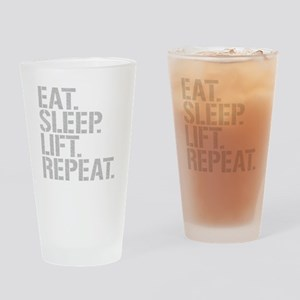 Eat Sleep Lift Repeat Drinking Glass