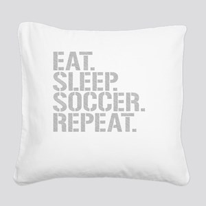 Eat Sleep Soccer Repeat Square Canvas Pillow