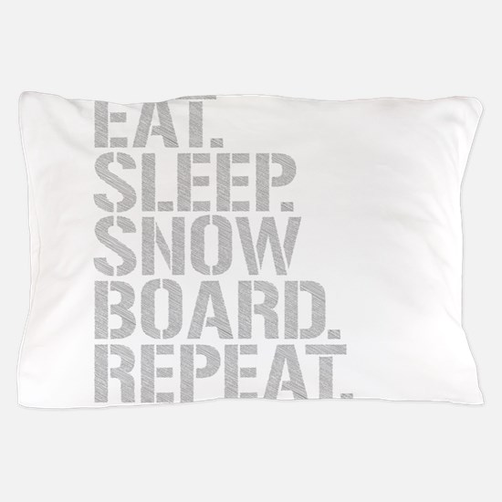 Eat Sleep Snowboard Repeat Pillow Case