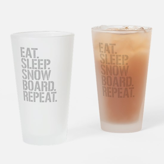 Eat Sleep Snowboard Repeat Drinking Glass