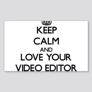Keep Calm and Love your Video Editor Sticker