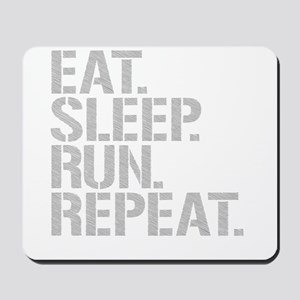 Eat Sleep Run Repeat Mousepad