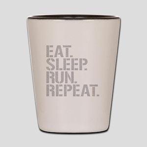 Eat Sleep Run Repeat Shot Glass