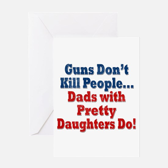 Dads with Pretty Daughters Funny Fathers Day Greet