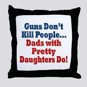 Dads with Pretty Daughters Funny Fathers Day Throw