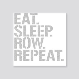 Eat Sleep Row Repeat Sticker