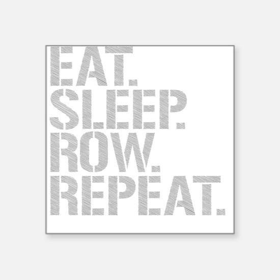 Eat Sleep Row Repeat Sticker
