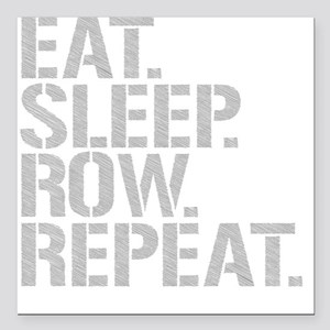 "Eat Sleep Row Repeat Square Car Magnet 3"" x 3"""