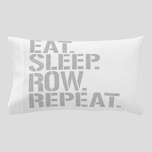 Eat Sleep Row Repeat Pillow Case