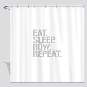 Eat Sleep Row Repeat Shower Curtain