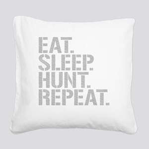 Eat Sleep Hunt Repeat Square Canvas Pillow