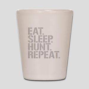 Eat Sleep Hunt Repeat Shot Glass