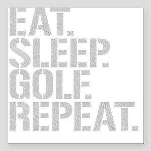 "Eat Sleep Golf Repeat Square Car Magnet 3"" x 3"""