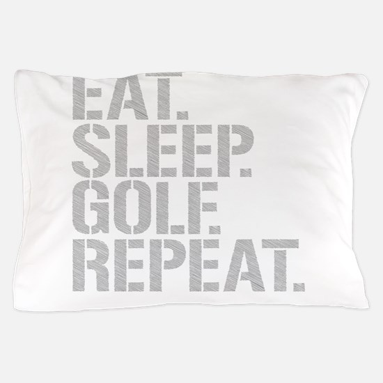 Eat Sleep Golf Repeat Pillow Case