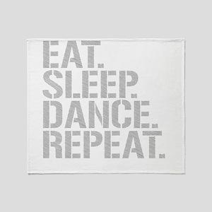 Eat Sleep Dance Repeat Throw Blanket