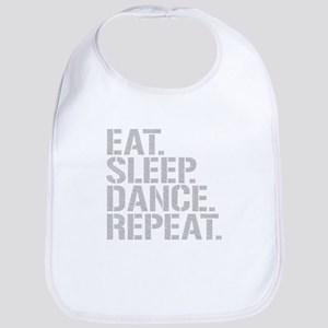 Eat Sleep Dance Repeat Bib