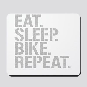 Eat Sleep Bike Repeat Mousepad