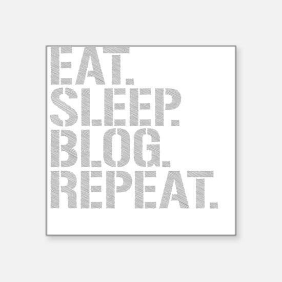Eat Sleep Blog Repeat Sticker