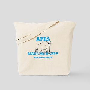 Apes Make Me Happy Tote Bag