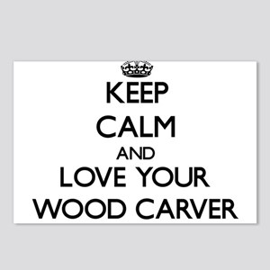 Keep Calm and Love your Wood Carver Postcards (Pac
