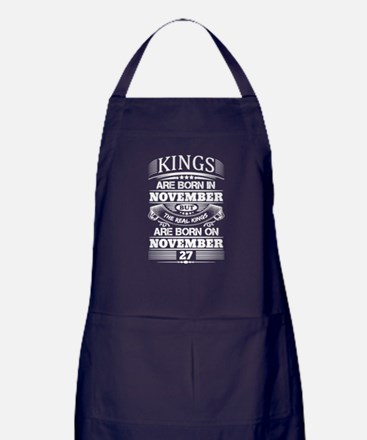 Real Kings Are Born On November 27 Apron (dark)