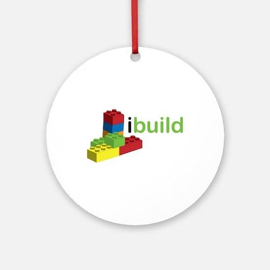 I Build Ornament (Round)