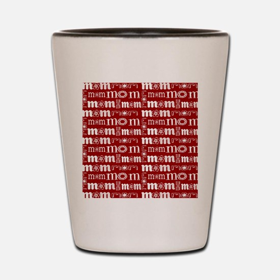 Red and White Mom Pattern Shot Glass