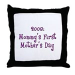 First Mother's Day Throw Pillow