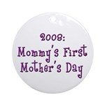 First Mother's Day Ornament (Round)