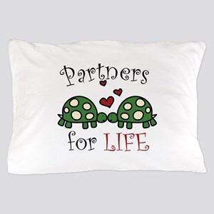 Partners For Life Pillow Case