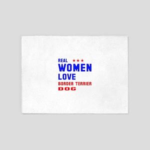 Real Women Love Border Terrier Dog 5'x7'Area Rug