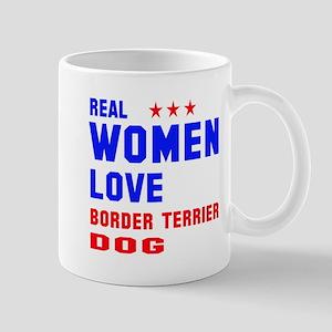 Real Women Love Border Terrier D 11 oz Ceramic Mug