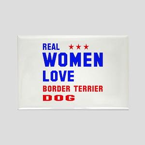Real Women Love Border Terrier Do Rectangle Magnet