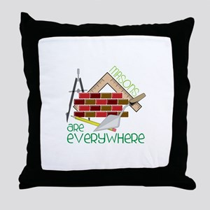Masons Are Everywhere Throw Pillow
