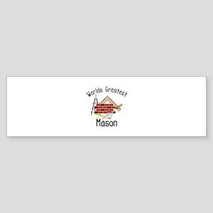 Worlds Greatest Mason Bumper Sticker