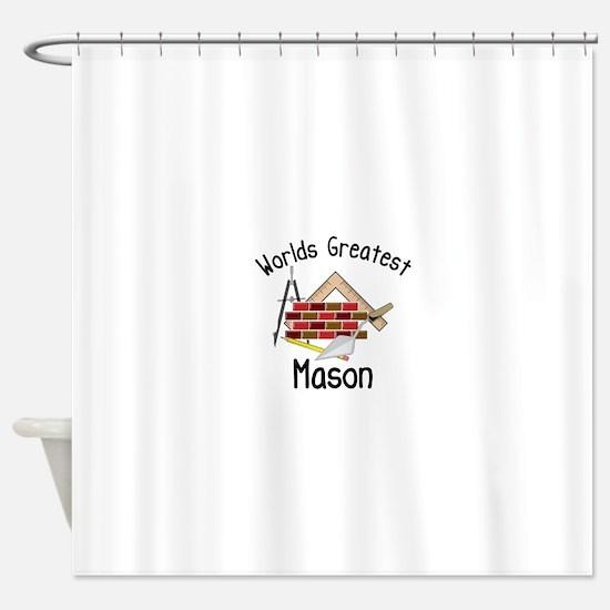 Worlds Greatest Mason Shower Curtain