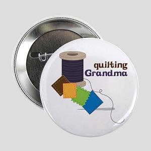 "Quilting Grandma 2.25"" Button"