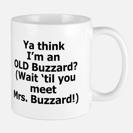 Wait'll You Meet Mrs Buzzard! Mug