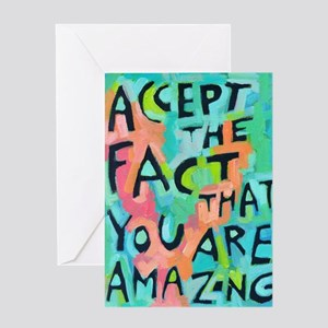 Motivational greeting cards cafepress accept the fact that you are amazing greeting card m4hsunfo