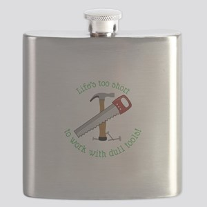 Lifes Too Short Flask